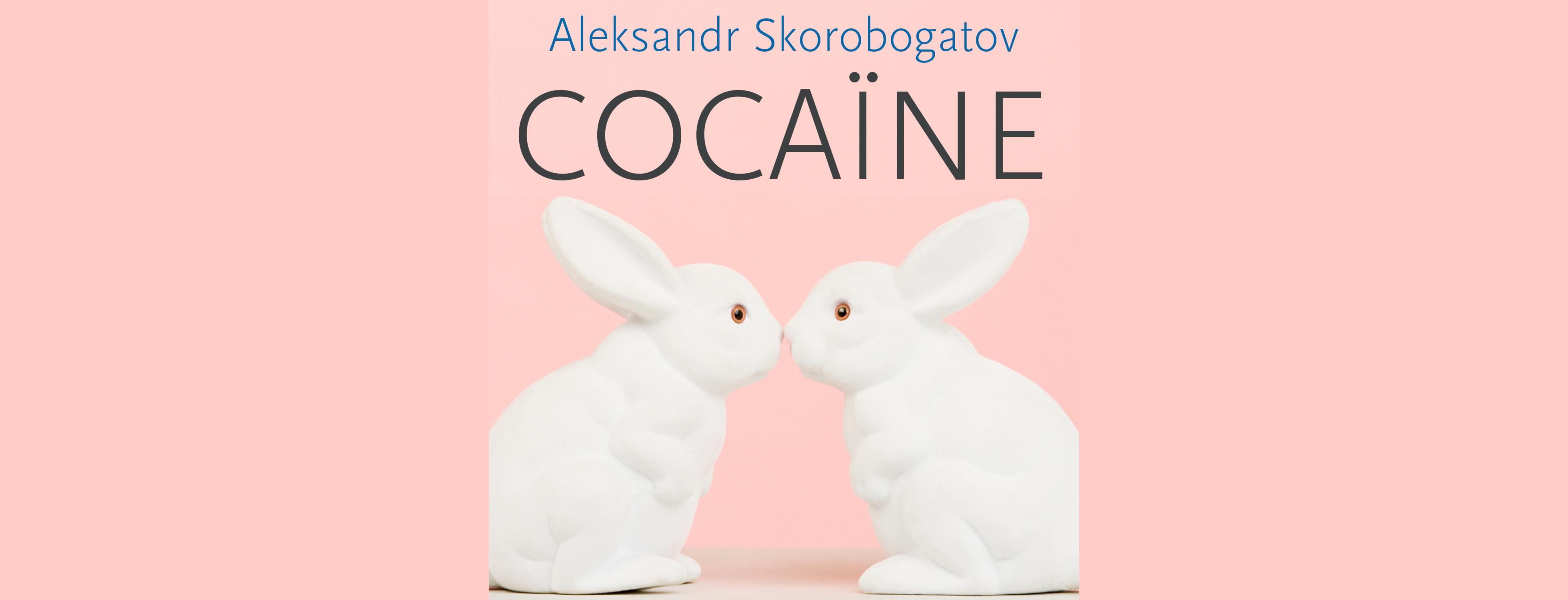 cocaine-aleksandr-skorobogatov
